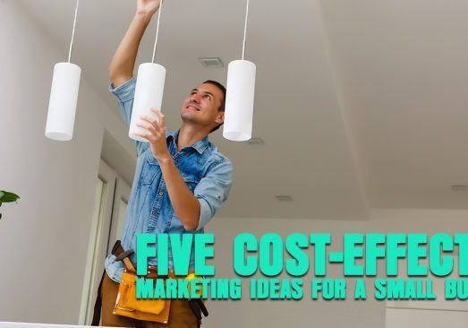 Five-Cost-Effective-Marketing-Ideas-for-a-Small-Business_