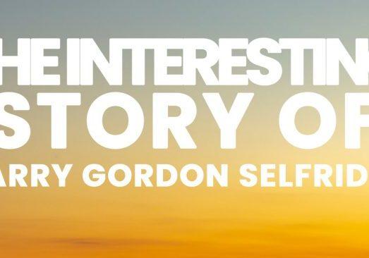 Fun-The-Interesting-Story-of-Harry-Gordon-Selfridge_