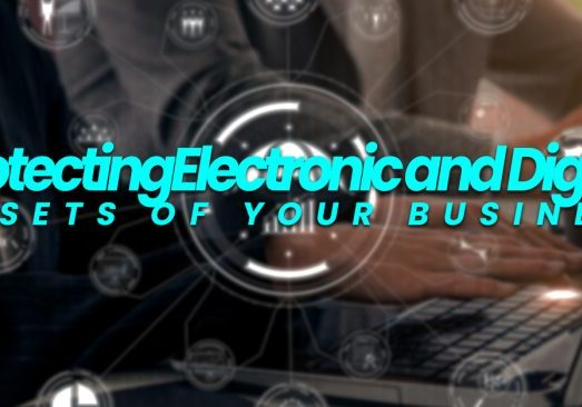 ProtectingElectronic and Digital Assets of Your Business_