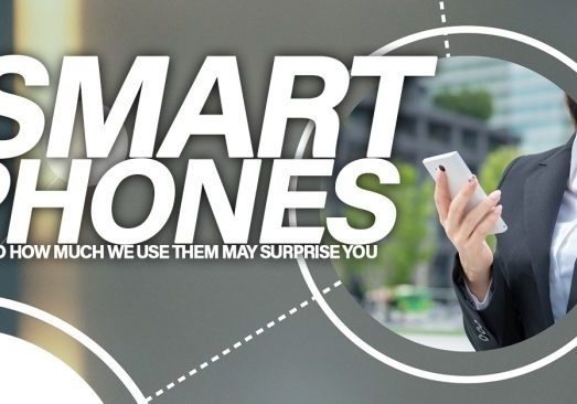 Smart phones How and How Much We Use Them May Surprise You_