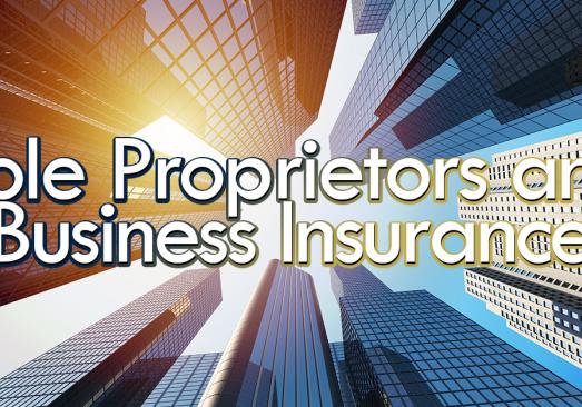 Sole Proprietors and Business Insurance