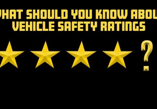 What Should You Know About Vehicle Safety Ratings